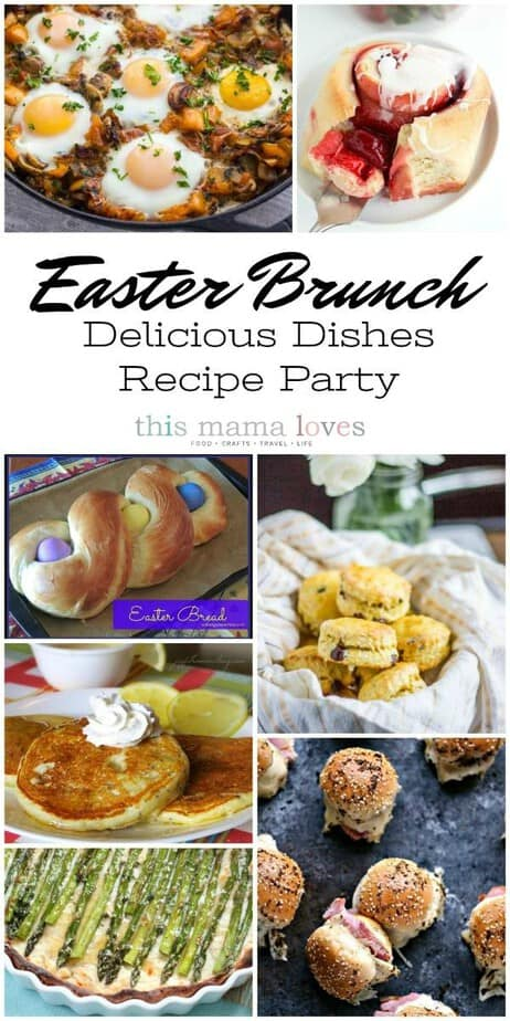 easter brunch recipes delicious dishes recipe party