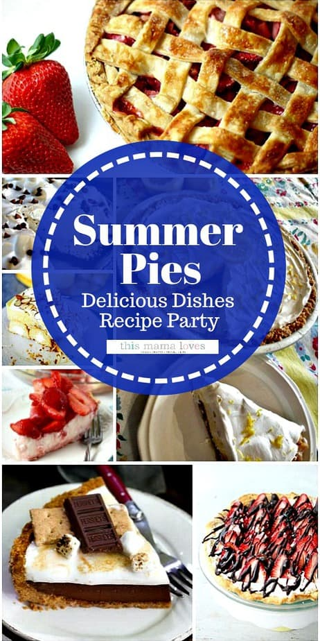 Delicious Summer Pies to Make from This Mama Loves