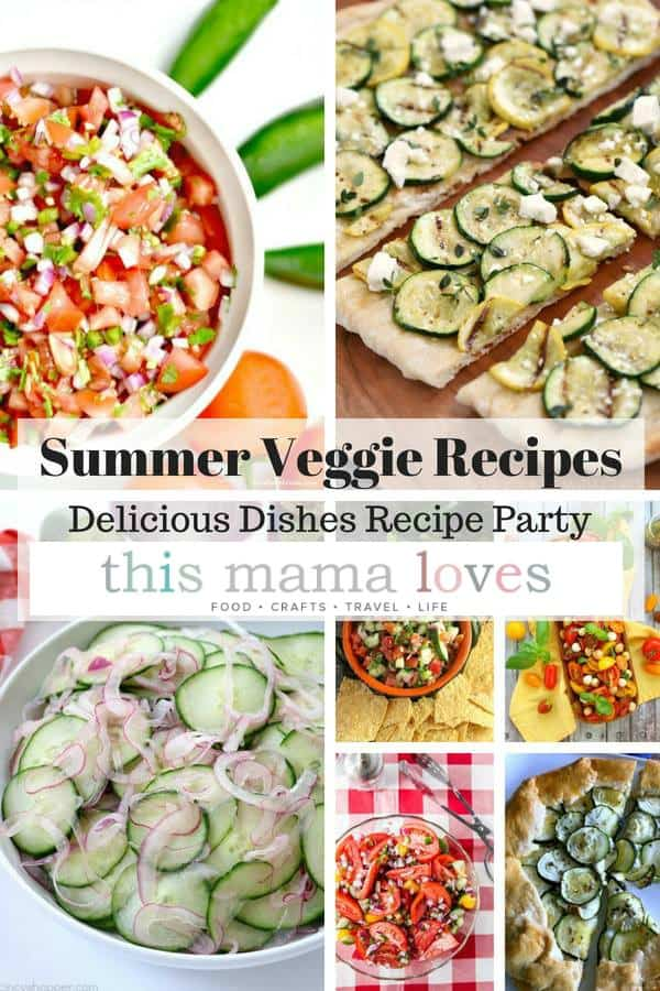 Farm Fresh Summer Veggie Recipes