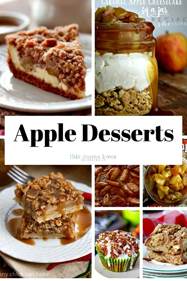 Apple Desserts Recipes from this mama loves blog