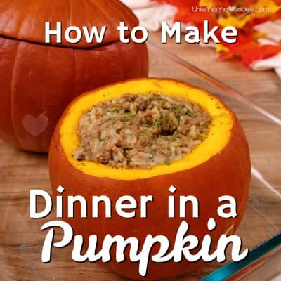How to make a Meal in a Pumpkin