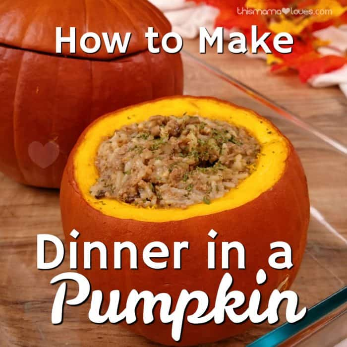 How to make dinner in a pumpkin | This Mama Loves