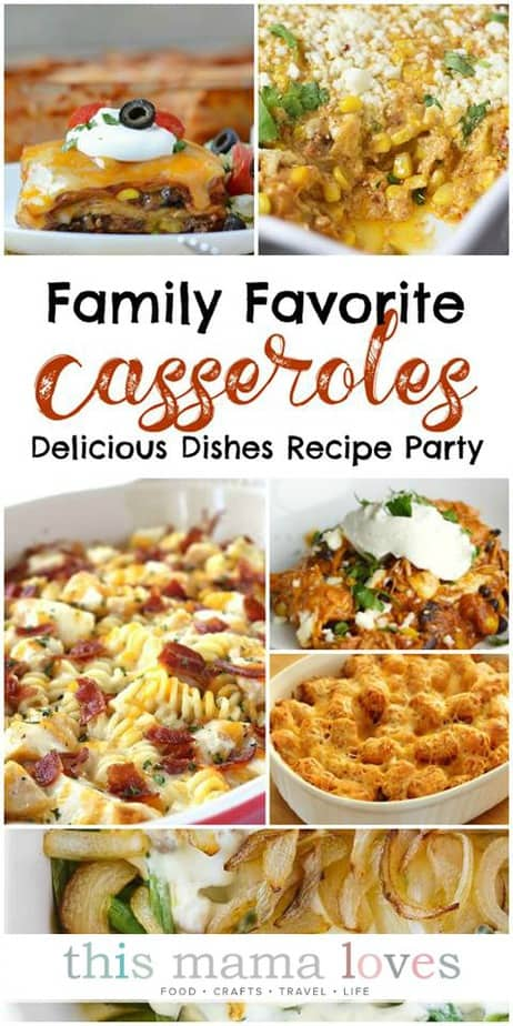Family Friendly Casserole Recipes from This Mama Loves blog