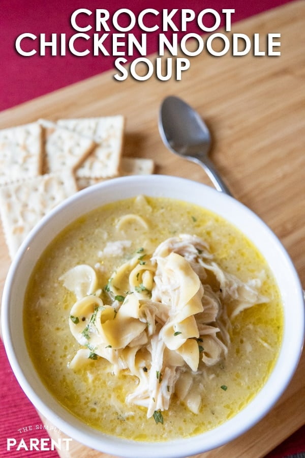 Slow Cooker Chicken Noodle Soup from The Simple Parent