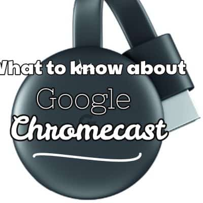 What you need to know about Chromecast Streaming Media Player
