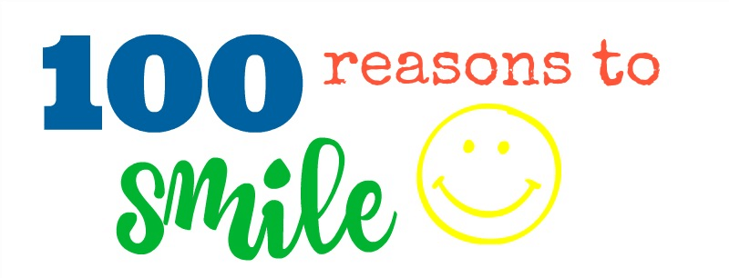 100 Reasons to Smile