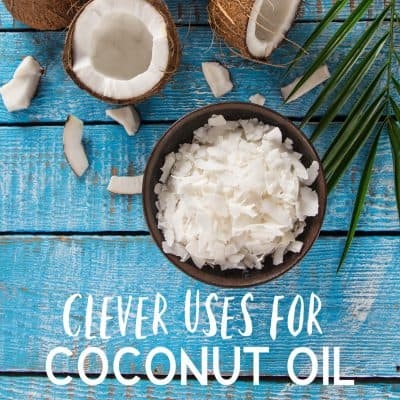 8 Clever Uses for Coconut Oil