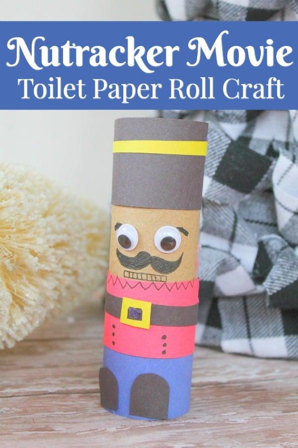 Disney Nutracker Movie Toilet Paper Roll Craft- DIY Nutracker - Nutracker Movie Inspired Craft- Toilet Paper craft ideas #toiletpaperrollcraft #toiletpapercraft #recycle #upcycle #TPCrafts #nutracker #disney