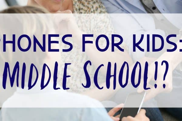Phones for Kids Middle School