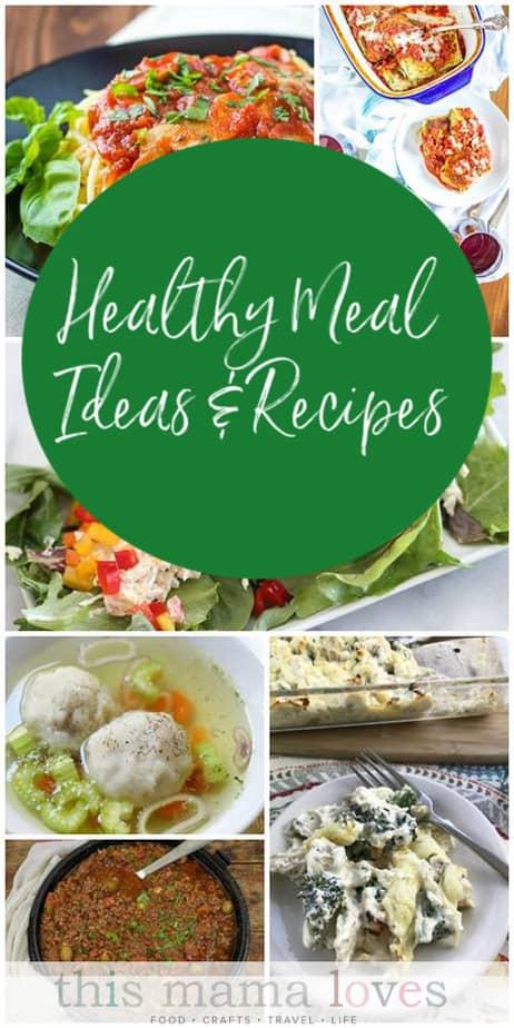 Healthy Meal Idea Recipes