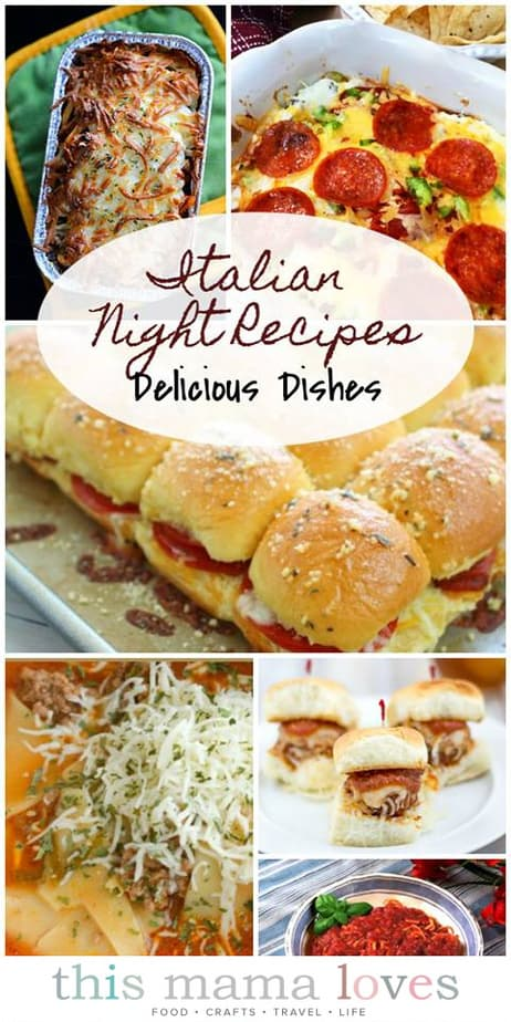 Italian Dinner Recipes Roundup This Mama Loves