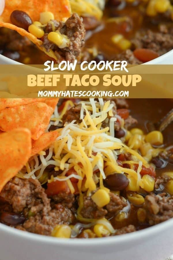 Slow Cooker Taco Soup from Mommy Hates Cooking