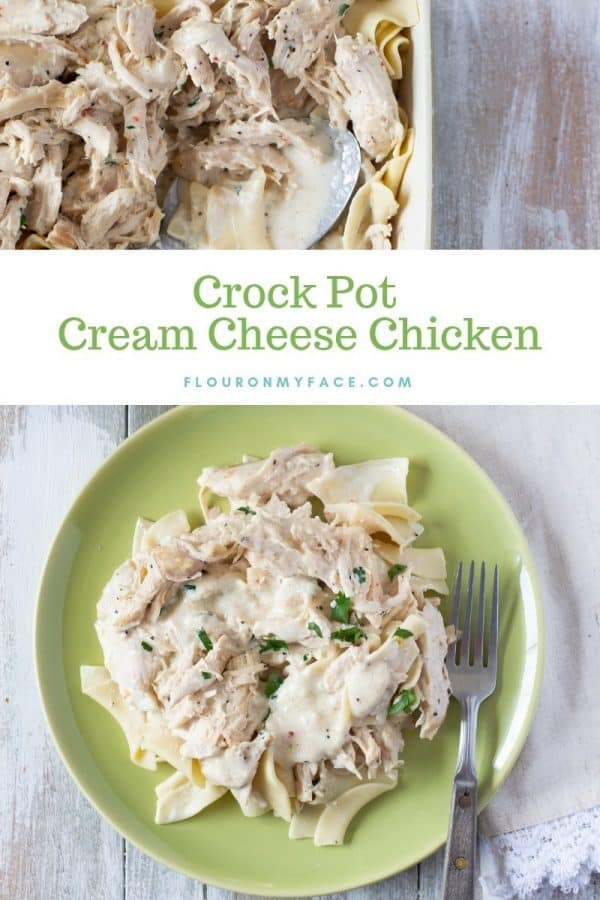 Crock Pot Cream Cheese Chicken Recipe from Flour on My Face
