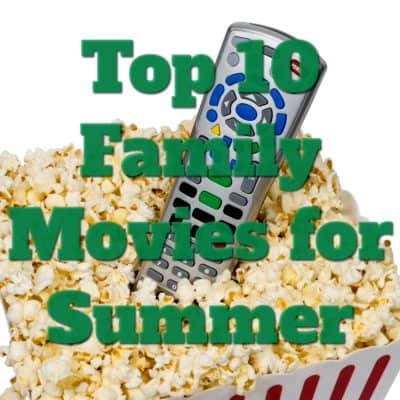 Top 10 Family Movies for Summer plus an Outdoor TV