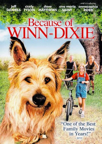 because of winn dixie movie art Top 10 Family Movies for Summer