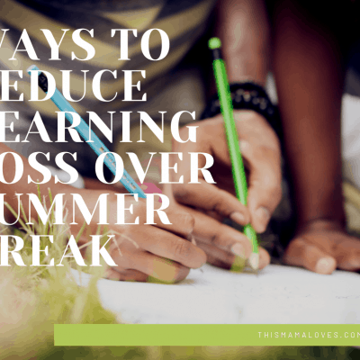 Ways to Reduce Learning Loss over Summer Break