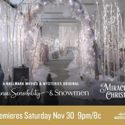 "Hallmark Movies & Mysteries Movie Premiere of ""Sense, Sensibility & Snowmen"" on Saturday, November 30th at 9pm/8c! #MiraclesofChristmas"