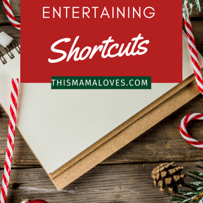Holiday Entertaining Shortcuts