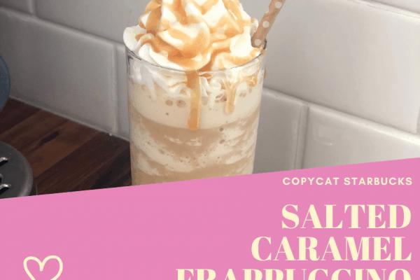 Copycat Starbucks Salted Caramel Frappuccino