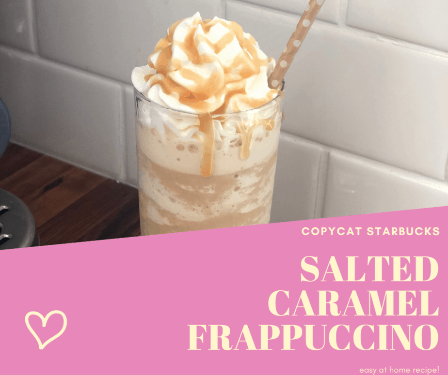 Copycat Starbucks Salted Caramel Frappuccino This Mama Loves