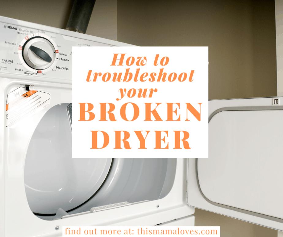 troubleshooting a broken dryer