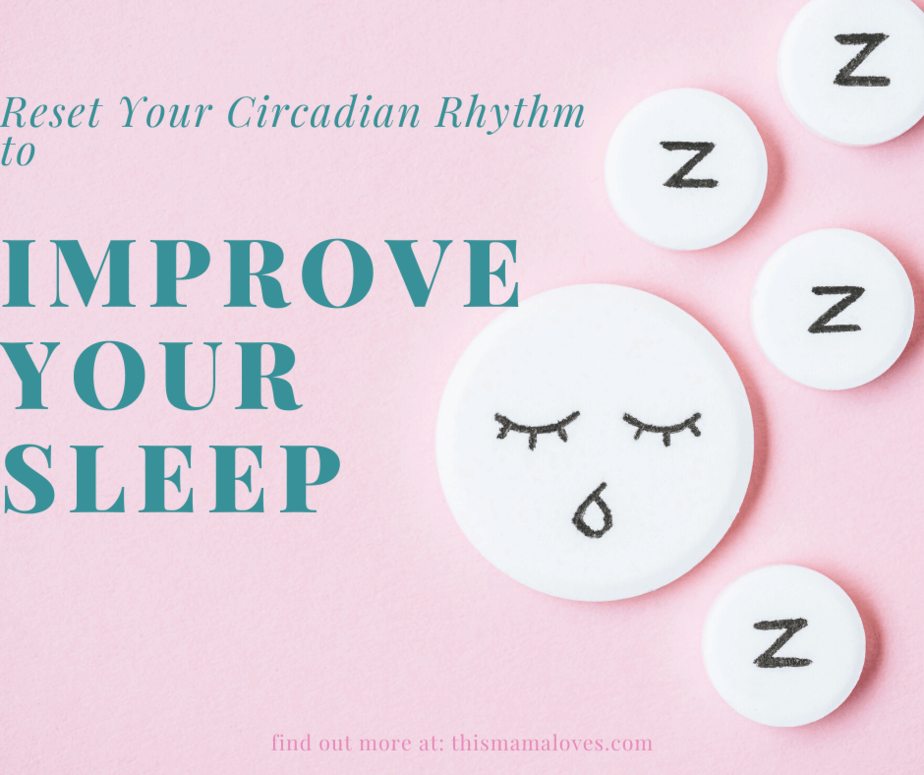 How To Reset Your Circadian Rhythm And Improve Your Sleep Pattern