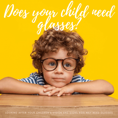 Looking After Your Children's Vision And Signs Kids May Need Glasses