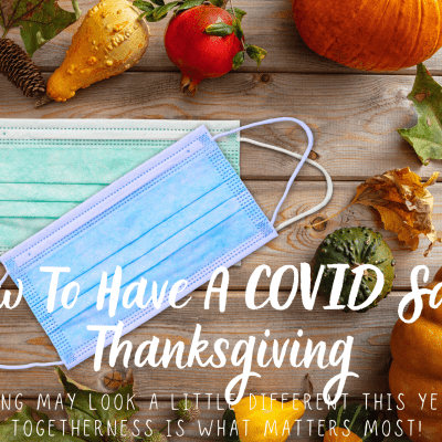How To Have A COVID Safe Thanksgiving