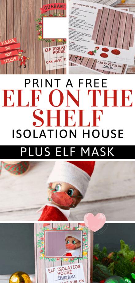 printable elf on the shelf quarantine house
