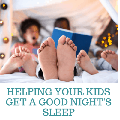 Helping Your Kids Get a Good Night's Sleep