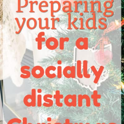 Preparing Your Kids for a Socially-Distanced Christmas