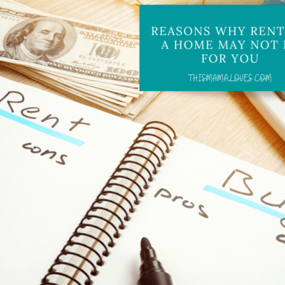 Reasons why renting a home may not be for you