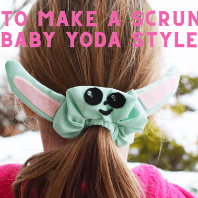 How to make a Scrunchie: Baby Yoda Style