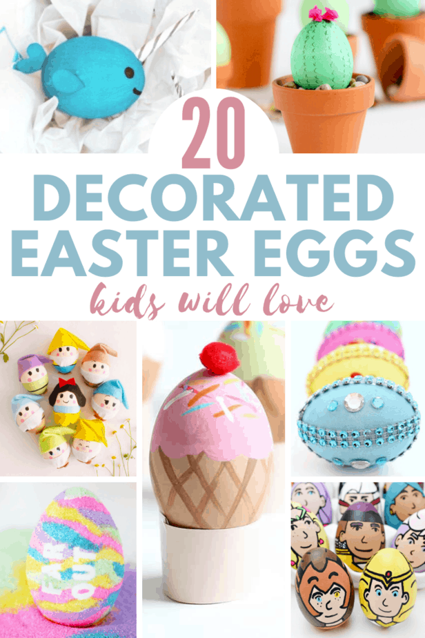 20 Decorated Easter Eggs Kids Will Love