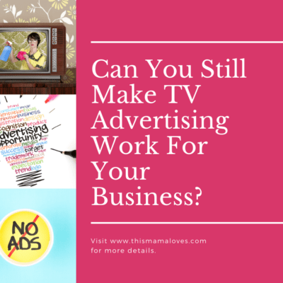 Can You Still Make TV Advertising Work For Your Business?