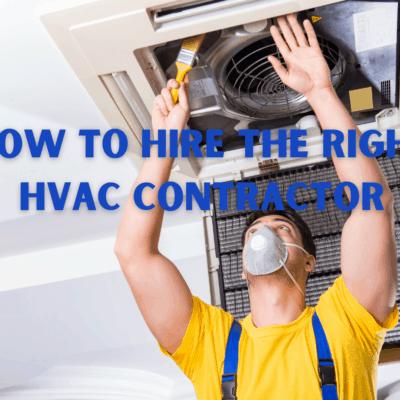 How To Hire The Right HVAC Contractor